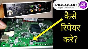 How To Fix Videocon D2h No Signal Problem  How To Repair