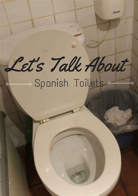 Toilette Auf Spanisch by Toilets And Wcs And Siestas An