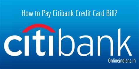 pay citibank credit card bill  credit cards payment