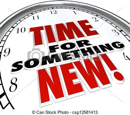 Time For Something New Clock Update Upgrade Change The