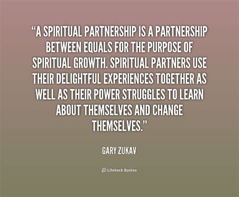 To Quotes Gary Zukav Quotes Quotesgram