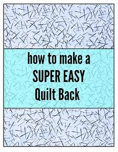 How To Make A Super Easy Quilt Back