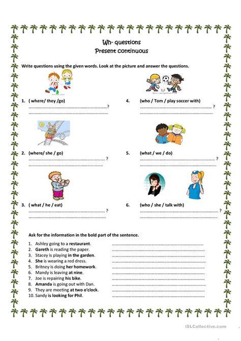 wh questions present progressive worksheet  esl