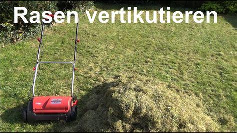 Wie Oft Rasen Vertikutieren by Rasen Vertikutieren Wann Und Wie Rasen Vertikutieren Wann