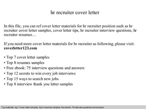 Sle Cover Letter For Recruiter Position by Hr Recruiter Cover Letter