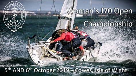Women's J70 Open Championship, Royal Thames Yacht Club ...