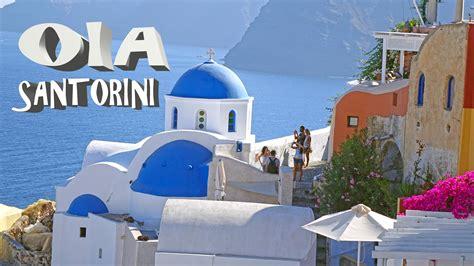 Oia Santorini Greece 4k Youtube