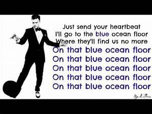 justin timberlake blue ocean floor lyrics on screen With the ocean floor lyrics
