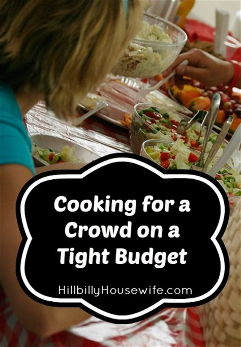 cooking   crowd   tight budget hillbilly housewife