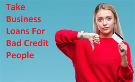 good   business loans  bad credit people