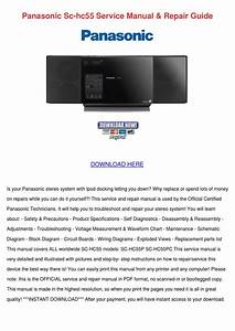 Panasonic Sc Hc55 Service Manual Repair Guide By Shaniqua