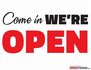 free come in we39re open printable sign template free With free sign templates