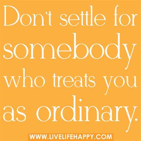 dont settle    treats   life happy