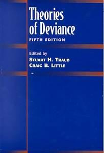 Theories Of Deviance Traub
