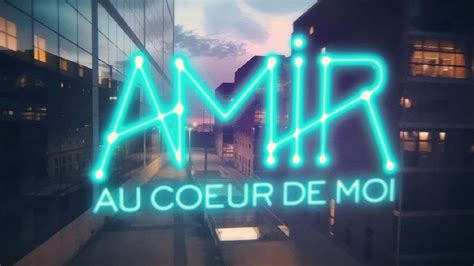 Amir  Au Coeur De Moi (lyrics Video) Youtube