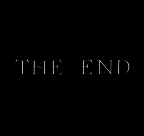 Black And White The End Gif On Gifer