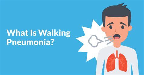 walking pneumonia american lung association