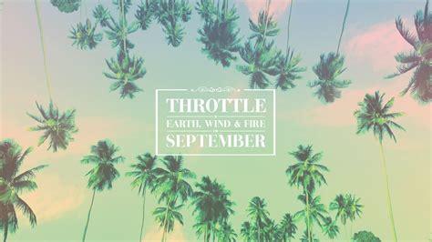 Throttle x Earth, Wind & Fire - September (Cover Art ...