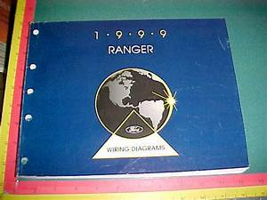 1999 Ford Ranger Truck Wiring Diagrams Service Manual Very