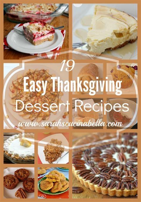 easy thanksgiving recipes desserts 19 easy thanksgiving dessert recipes sarah s cucina bella