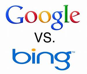 Face Off  Google Vs  Bing