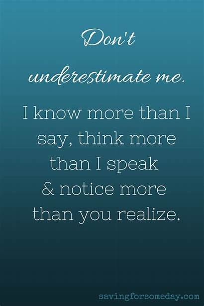 Underestimate Quotes Don Quote Dont Sayings Underestimating
