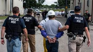 ICE Carries Out Its Largest Immigration Raid In Recent ...