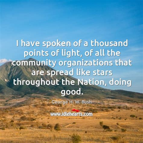 thousand points of light george h w bush quote i spoken of a thousand