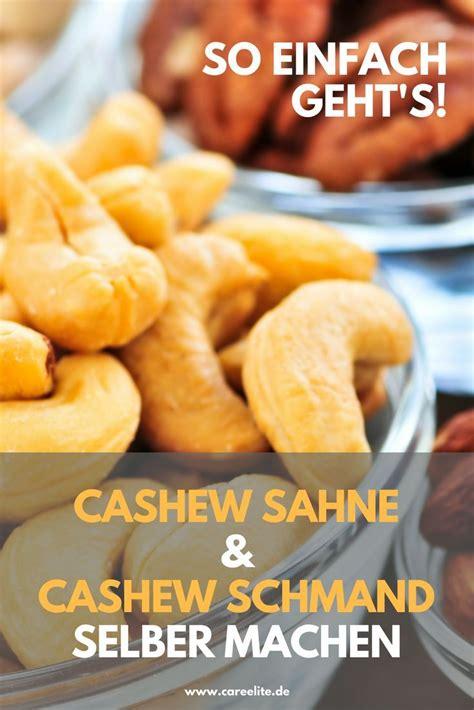 cashewschmand und cashewsahne selber machen zero waste