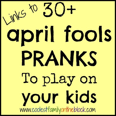 30 April Fools Pranks To Play On Your Kids Coolest