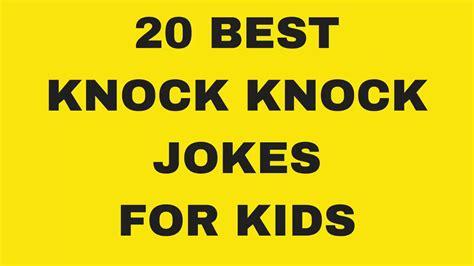 20 Best Funny Knock Knock Jokes For Kids [part 1]