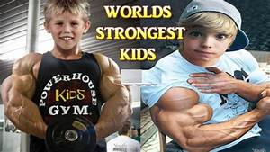World Strongest Kids 2019