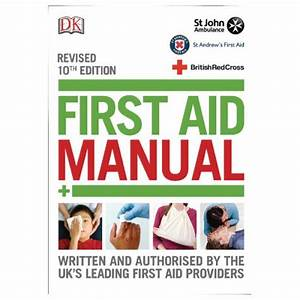 St John Ambulance First Aid Manual 10th Edition P95145