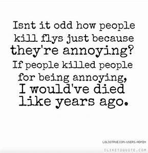 Annoying Person Quotes. QuotesGram