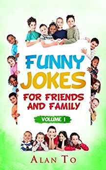 funny jokes  friends  family   collection