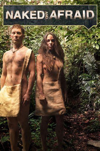 Watch Naked And Afraid Season Episode Online Seasons Episode
