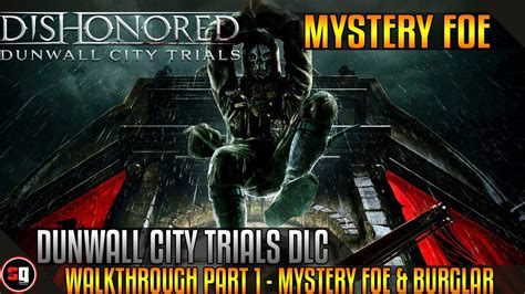 Dishonored Dunwall City Trials Dlc Gameplay Walkthrough