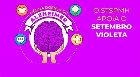 Doença de Alzheimer | Setembro Violeta reforça ...