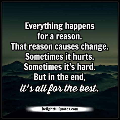 Everything Happens For A Reason  Delightful Quotes