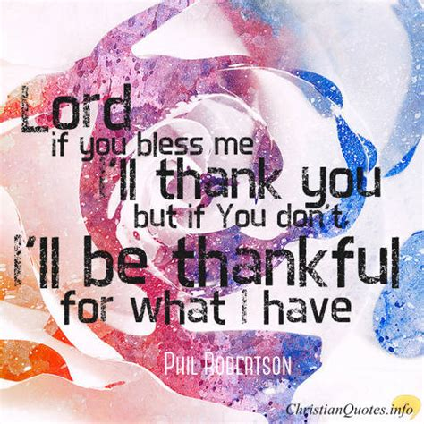 phil robertson quote real thankfulness doesnt depend