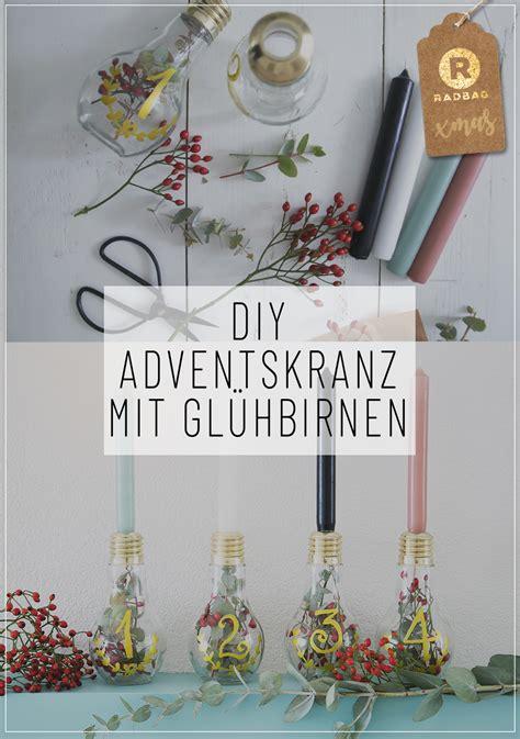 Glühbirne Le Selber Machen by Dein Diy Adventskranz Selber Machen Mit Gl 252 Hbirnen