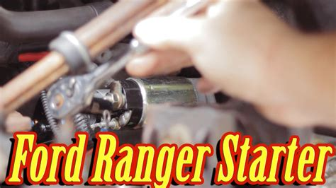 How Replace The Starter Ford Ranger Manual