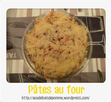 recette pates au four recette p 226 tes au four de ma maman