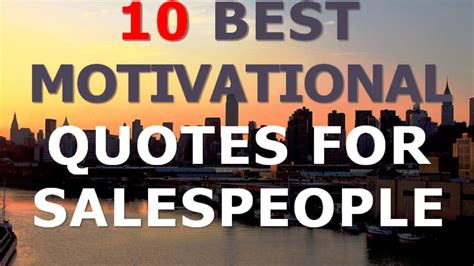 motivational quotes  salespeople   motivational