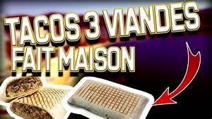 Comment Faire Des Tacos Maison : d fi tacos fait maison je le diss que youtube ~ Melissatoandfro.com Idées de Décoration