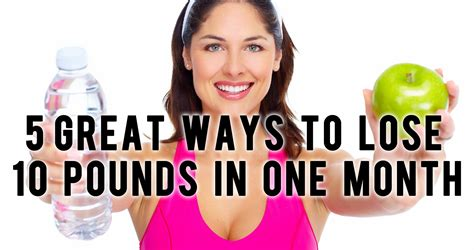 Top 5 Ways To Lose 10 Pounds In One Month  Smart Ass Fitness