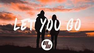 Illenium - Let You Go (Lyrics / Lyric Video) ft. Ember ...  You