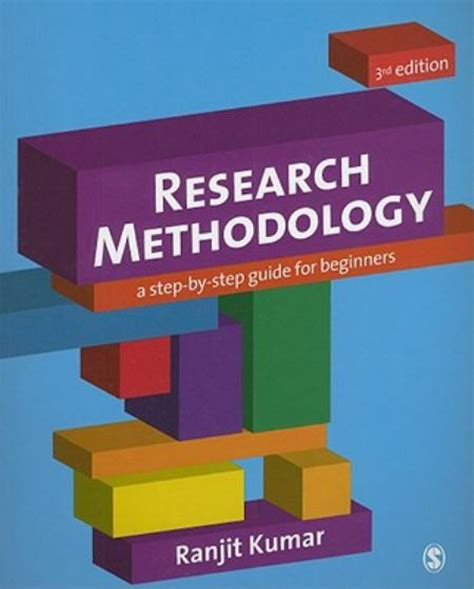 Research Methodology: A Step-by-Step Guide for Beginners ...