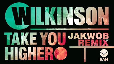 Take You Higher (jakwob Remix)