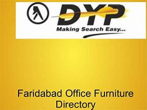 Faridabad office furniture directory for Hometown furniture faridabad